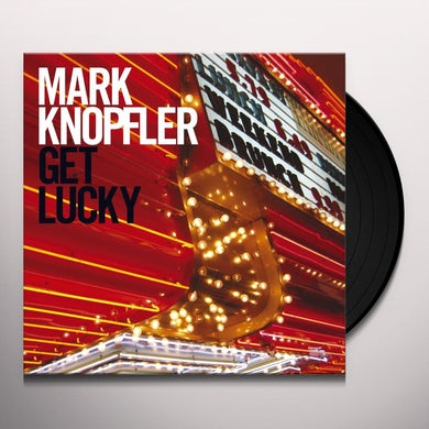 Mark Knopfler GET LUCKY Vinyl Record