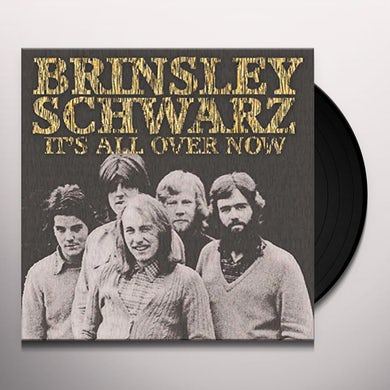 Brinsley Schwarz IT'S ALL OVER NOW Vinyl Record