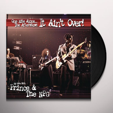 Prince & New Power Generation ONE NITE ALONE: THE AFTERSHOW IT AIN'T OVER Vinyl Record