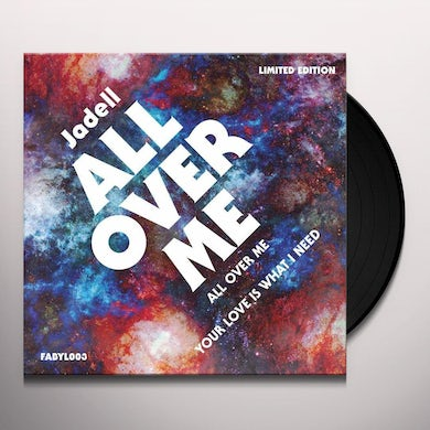 Jadell ALL OVER ME Vinyl Record