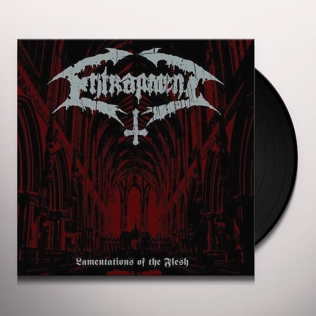 Entrapment LAMENTATIONS OF THE FLESH Vinyl Record