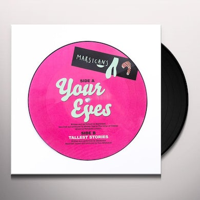 Marsicans YOUR EYES / TALLEST STORIES Vinyl Record