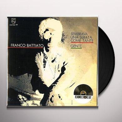 Franco Battiato SEMBRAVA UNA SERATA COME TANTE/GENTE Vinyl Record