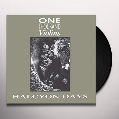 One Thousand Violins HALCYON DAYS / LIKE 1000 VIOLINS Vinyl Record