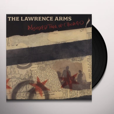 The Lawrence Arms GUIDED TOUR OF CHICAGO Vinyl Record