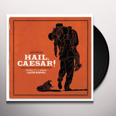 Carter Burwell HAIL CAESAR! / Original Soundtrack Vinyl Record