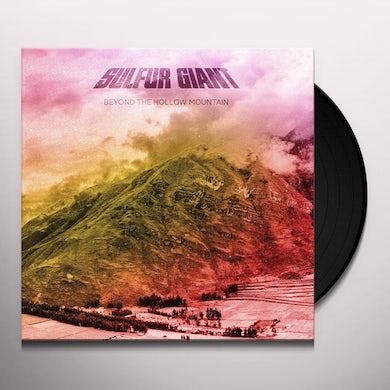 Sulfur Giant BEYOND THE HOLLOW MOUNTAIN Vinyl Record