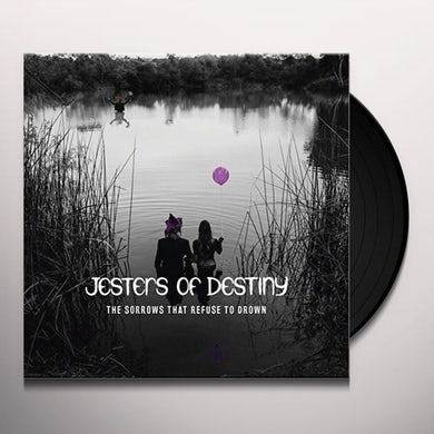 Jesters Of Destiny SORROWS THAT REFUSE TO DROWN Vinyl Record