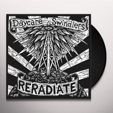 Daycare Swindlers RERADIATE Vinyl Record