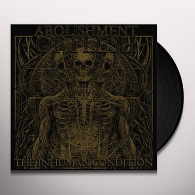 Abolishment Of Flesh INHUMAN CONDITION Vinyl Record