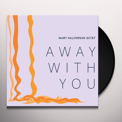 AWAY WITH YOU Vinyl Record
