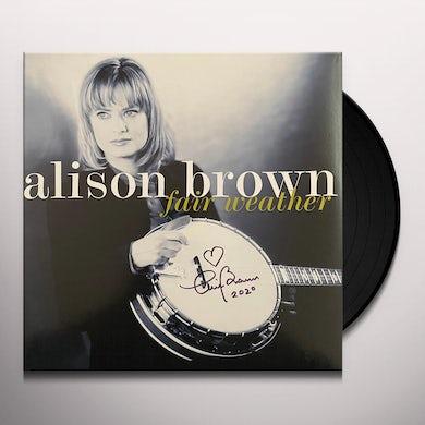 Alison Brown FAIR WEATHER Vinyl Record
