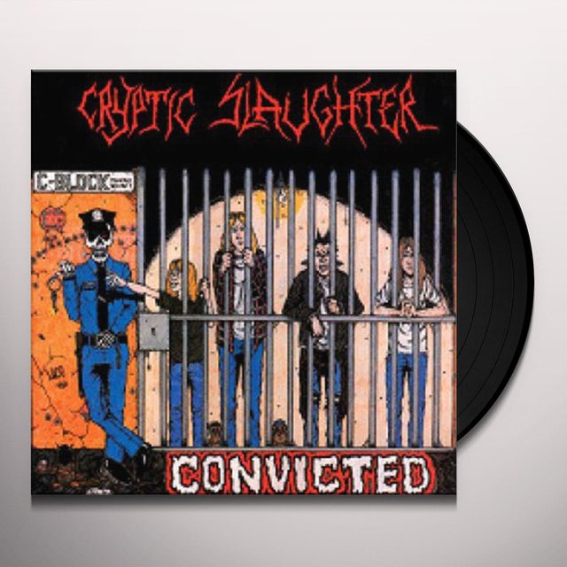 Cryptic Slaughter CONVICTED Vinyl Record