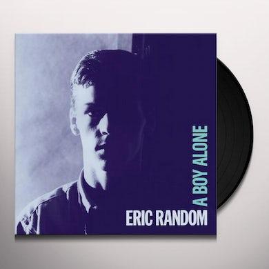 Eric Random A BOY ALONE Vinyl Record