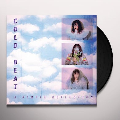 Cold Beat A SIMPLE REFLECTION Vinyl Record