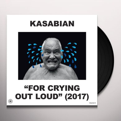 Kasabian FOR CRYING OUT LOUD (2017) Vinyl Record