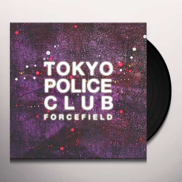 Tokyo Police Club FORCEFIELD Vinyl Record