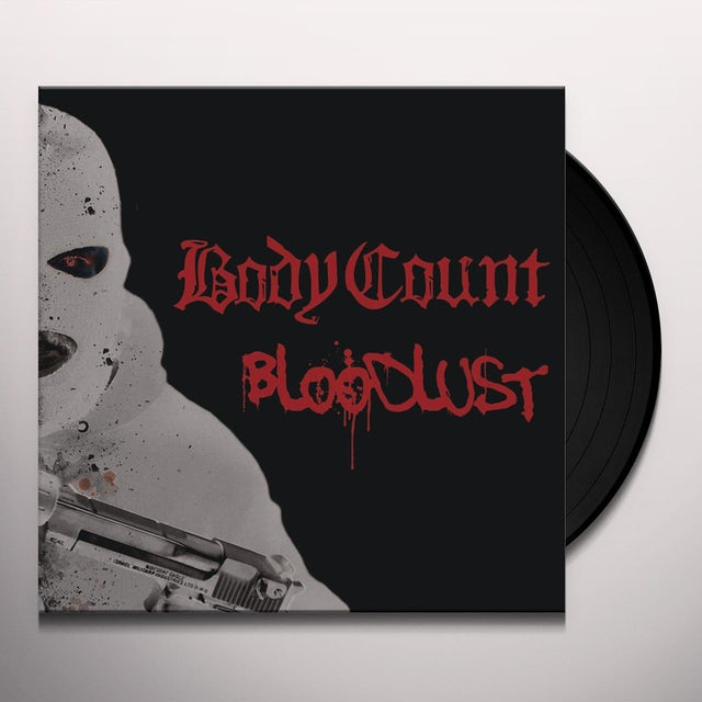 Body Count BLOODLUST Vinyl Record