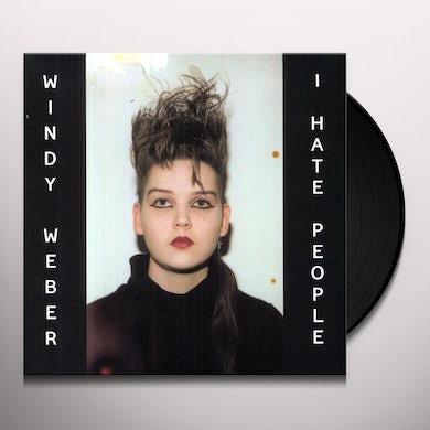 Windy Weber I HATE PEOPLE Vinyl Record