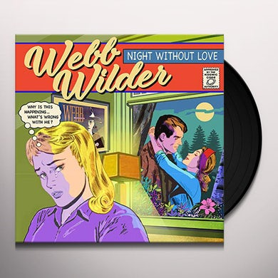 Webb Wilder NIGHT WITHOUT LOVE Vinyl Record