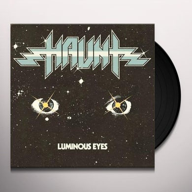 Haunt LUMINOUS EYES Vinyl Record