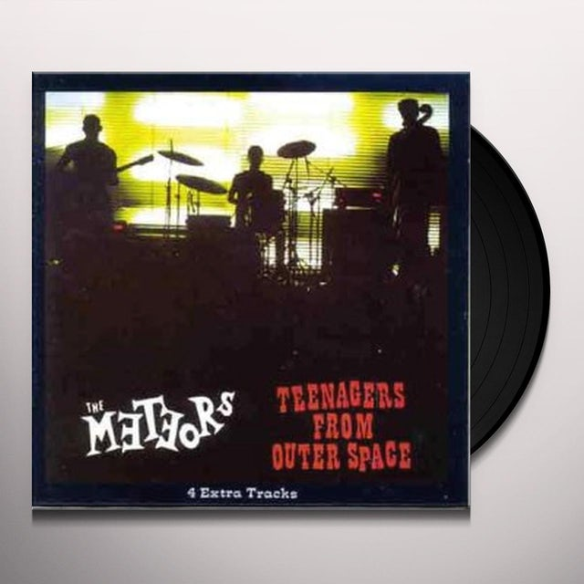 The Meteors TEENAGERS FROM OUTER SPACE Vinyl Record