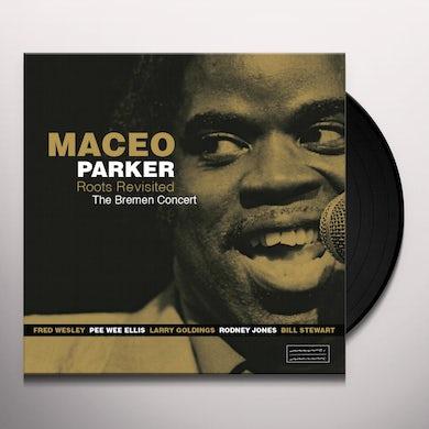 Maceo Parker ROOTS REVISITED: BREMEN CONCERT Vinyl Record - 180 Gram Pressing, Spain Release
