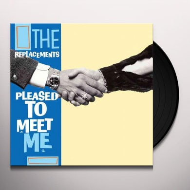Pleased to Meet Me Vinyl Record