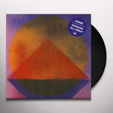 Hunee HUNCHIN ALL NIGHT Vinyl Record