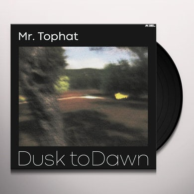 Mr Tophat DUSK TO DAWN PART II Vinyl Record