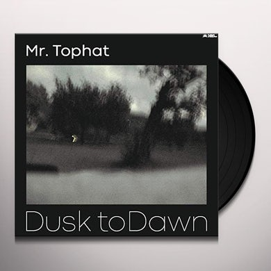 Mr Tophat DUSK TO DAWN PART III Vinyl Record
