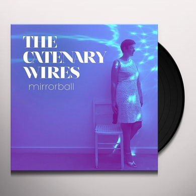 CATENARY WIRES MIRRORBALL Vinyl Record
