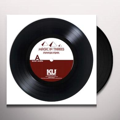 Magic In Threes FINNISH FUNK / SHOT THROUGH THE GREASE Vinyl Record