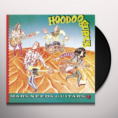 Hoodoo Gurus  MARS NEEDS GUITARS Vinyl Record