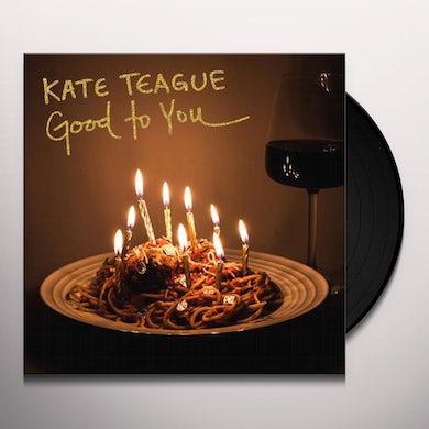 Kate Teague GOOD TO YOU / LOW LIFE Vinyl Record