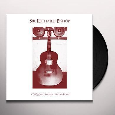 Sir Richard Bishop VDSQ SOLO ACOUSTIC VOL. 8 Vinyl Record