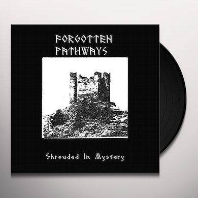 Forgotten Pathways SHROUDED IN MYSTERY Vinyl Record