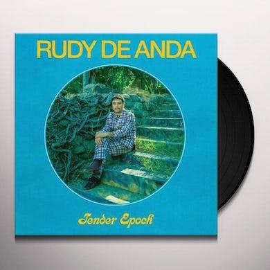 Rudy De Anda TENDER EPOCH Vinyl Record