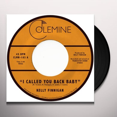 Kelly Finnigan I Called You Back Baby Vinyl Record