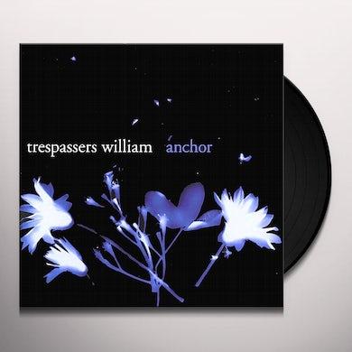 Trespassers William ANCHOR Vinyl Record