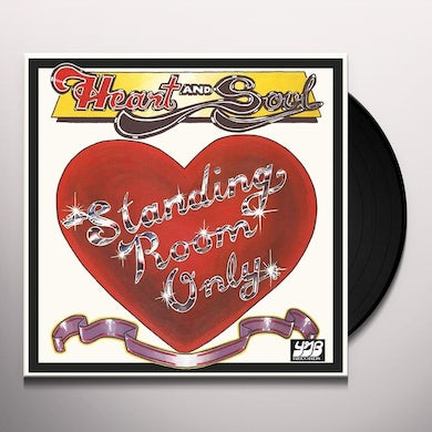 Standing Room Only HEART AND SOUL Vinyl Record
