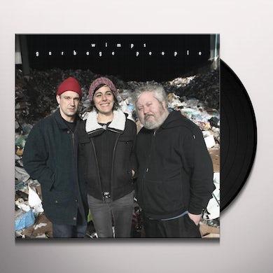 wimps GARBAGE PEOPLE Vinyl Record