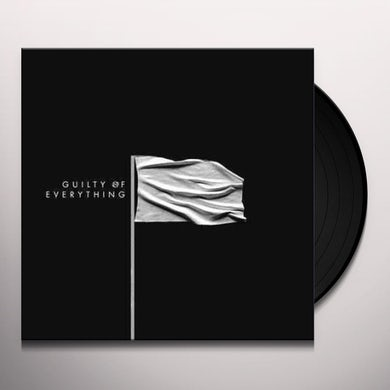 Guilty Of Everything Vinyl Record