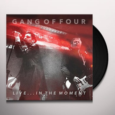 Gang Of Four LIVE... IN THE MOMENT Vinyl Record