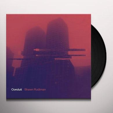 Shawn Rudiman CONDUIT Vinyl Record
