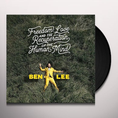 Ben Lee Freedom, Love And The Recuperation Of The Human Mind Vinyl Record
