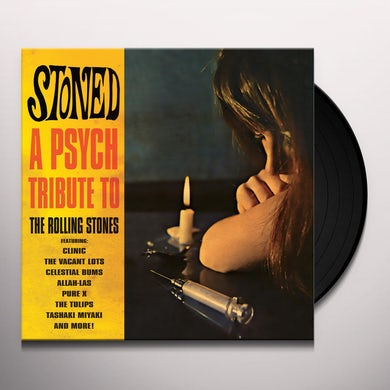 STONED - A PSYCH TRIBUTE TO THE ROLLING STONES Vinyl Record