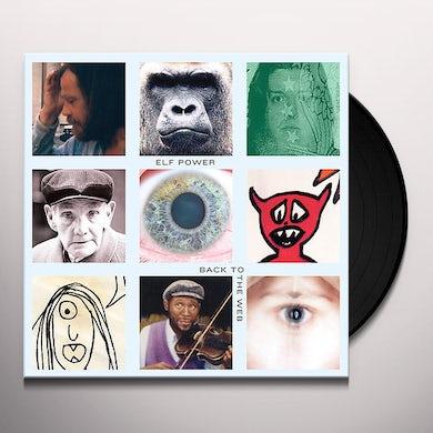 Elf Power BACK TO THE WEB Vinyl Record