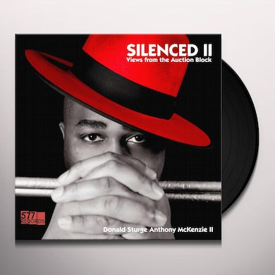 Donald Sturge Anthony Ii Mckenzie SILENCED II - VIEWS FROM THE AUCTION BLOCK Vinyl Record