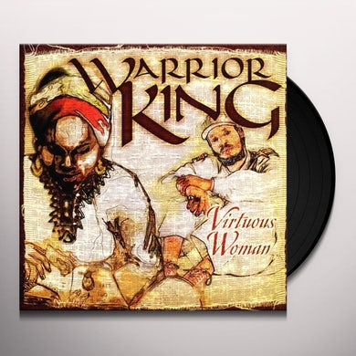 Warrior King VIRTUOUS WOMAN (Vinyl)